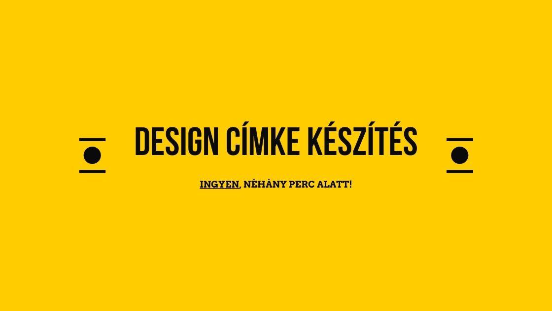 Design címke készítés egyszerűen