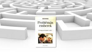 Könyvajánló - Peter Honey - Problémás _emberek